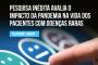 Pesquisa avalia o impacto da pandemia na vida dos pacientes com doenças raras